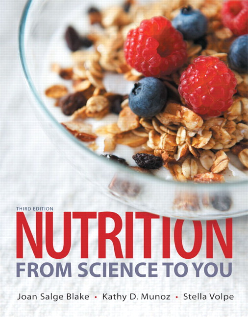 Nutrition: From Science to You, 3rd Edition