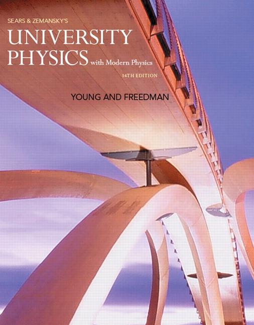 University Physics with Modern Physics, 14th Edition