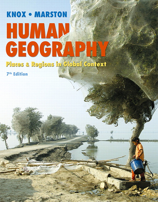 Human Geography: Places and Regions in Global Context, 7th Edition