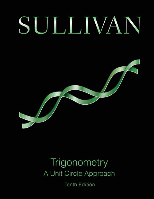 Trigonometry: A Unit Circle Approach (Subscription)