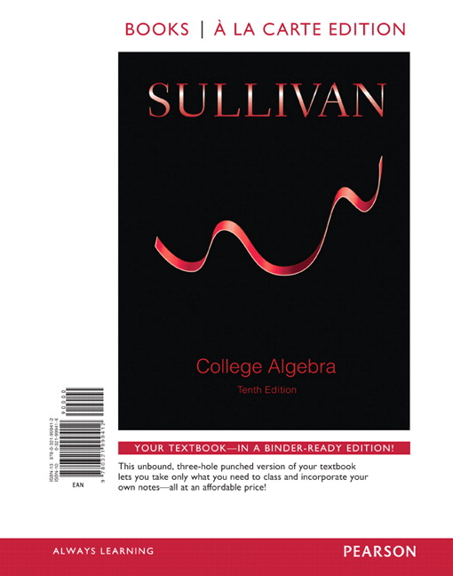 College Algebra, Books a la Carte Edition