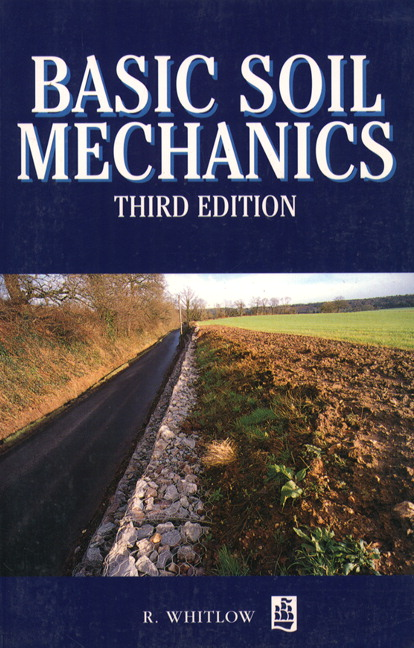 Whitlow, Basic Soil Mechanics, 3rd Edition | Pearson