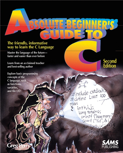 perry miller c programming absolute beginner s guide 3rd edition rh pearson com c programming absolute beginner's guide (3rd edition) pdf free download c programming absolute beginner's guide pdf