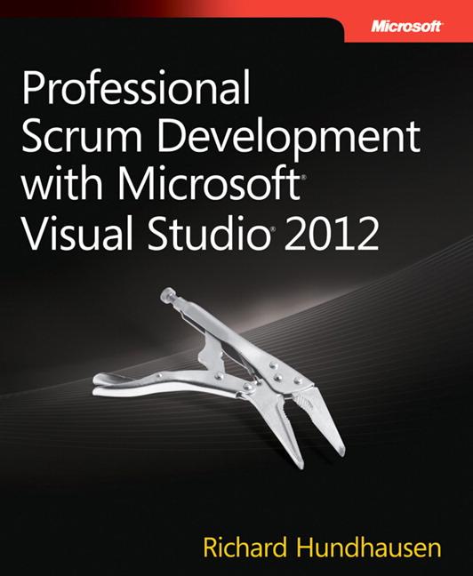 Professional Scrum Development with Microsoft Visual Studio 2012