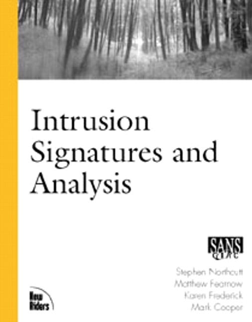 Intrusion Signatures and Analysis
