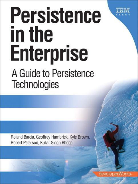 Persistence in the Enterprise: A Guide to Persistence Technologies, Safari