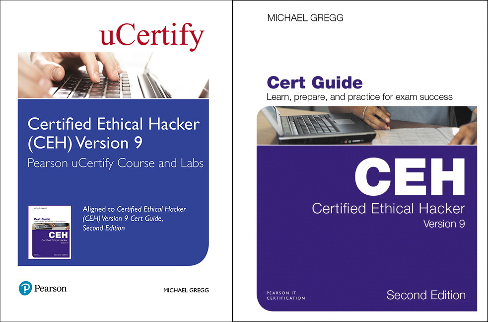 Gregg Ucertify Certified Ethical Hacker Ceh Version 9 Pearson