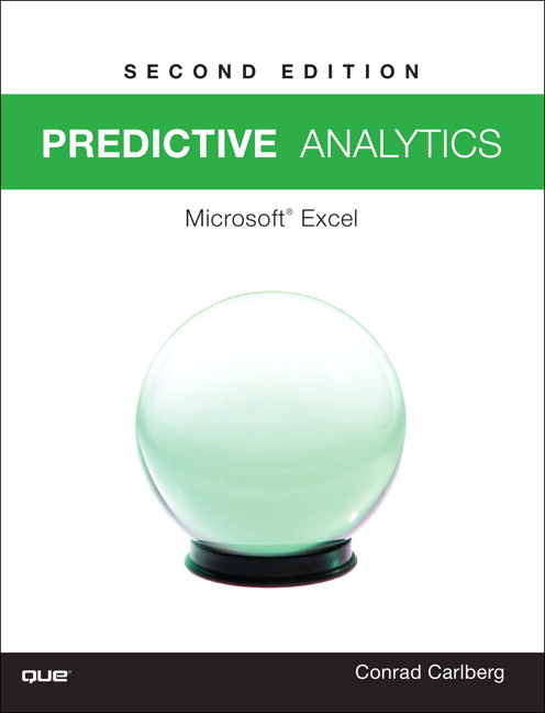 Predictive Analytics: Microsoft® Excel 2016, 2nd Edition