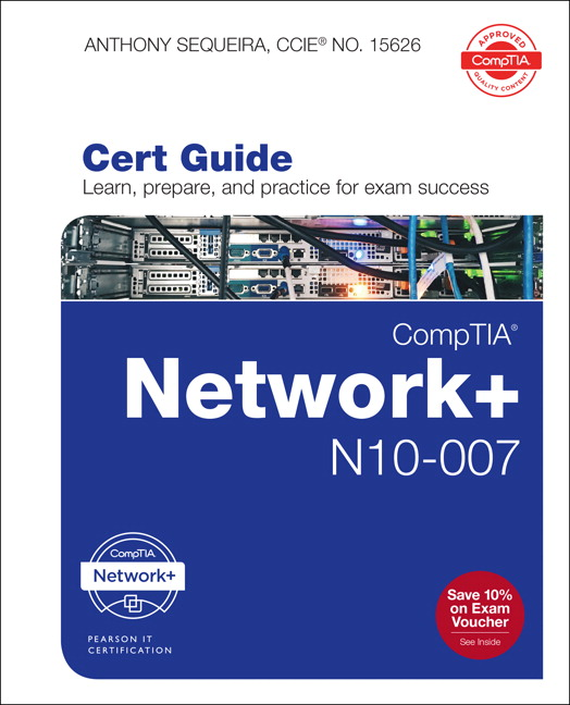 Sequeira, CompTIA Network+ N10-007 Cert Guide