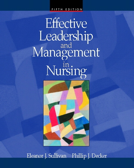effective leadership and management in nursing essays