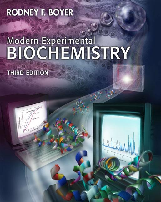 Modern Experimental Biochemistry, 3rd Edition