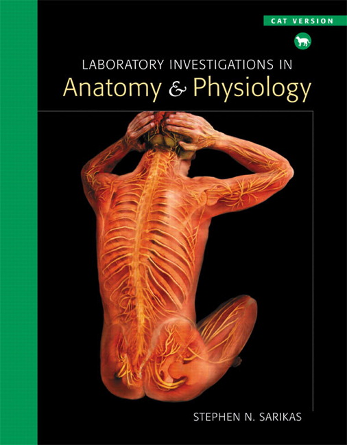 Sarikas, Laboratory Investigations in Anatomy & Physiology, Cat ...