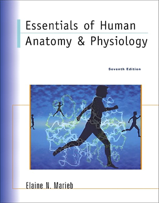 Marieb Essentials Of Human Anatomy Physiology Nasta Edition