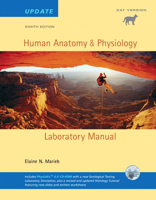 human anatomy and physiology lab manual cat version Coupon: rent human anatomy & physiology laboratory manual, cat version 12th edition (9780321971357) and save up to 80% on textbook rentals and 90% on used textbooks.