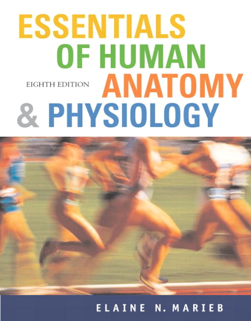 Marieb, Essentials of Human Anatomy & Physiology ( NASTA Edition ...