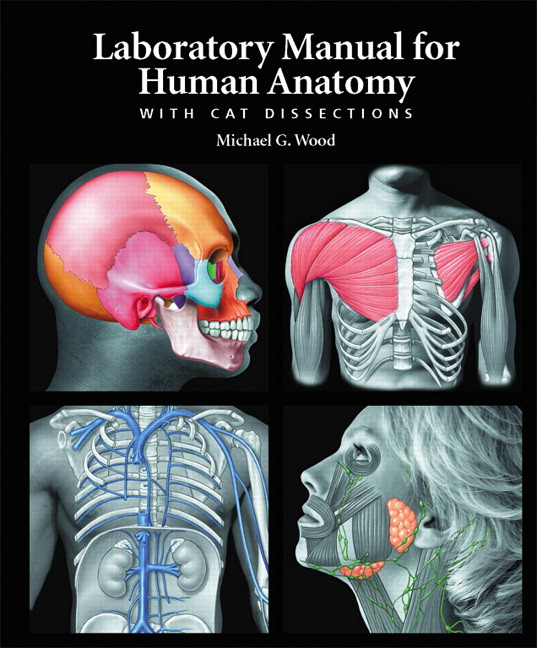 Wood, Laboratory Manual for Human Anatomy with Cat Dissections   Pearson