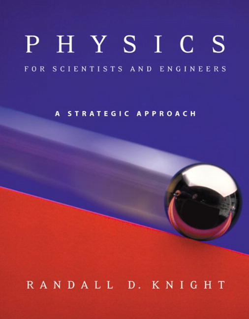 Physics for scientists and engineers knight pdf dolapgnetband physics fandeluxe Gallery