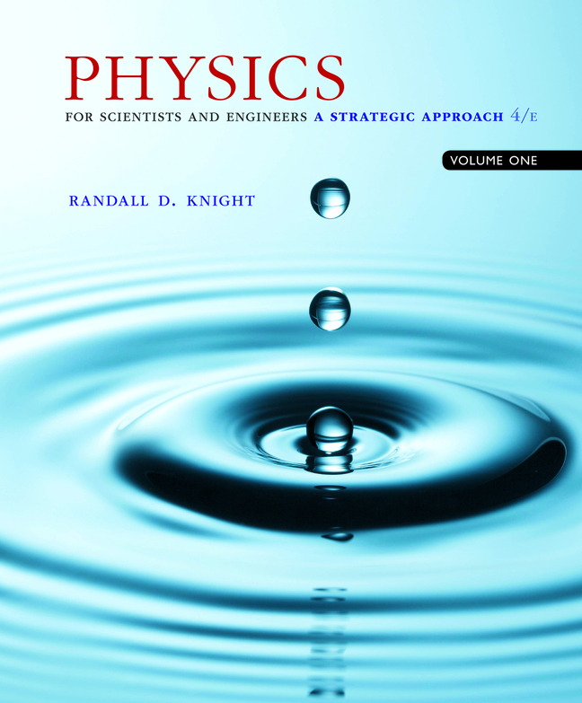 Physics for Scientists and Engineers: A Strategic Approach with Modern Physics, 4th Edition