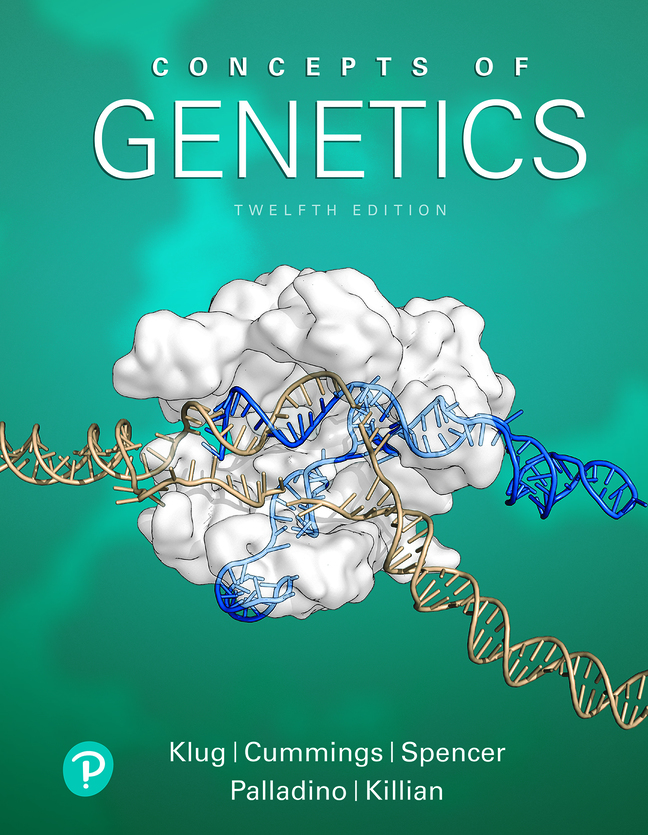 Concepts of Genetics, 12th Edition