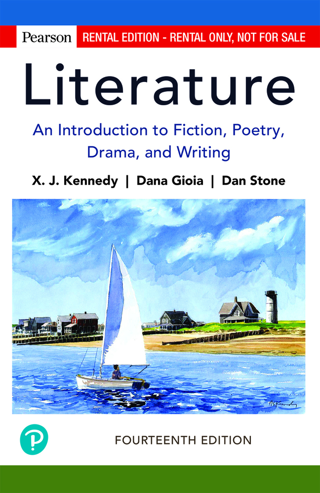 Literature: An Introduction to Fiction, Poetry, Drama, and Writing, 14th Edition