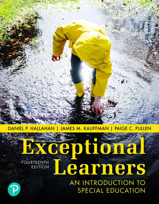 Exceptional Learners: An Introduction to Special Education, 14th Edition