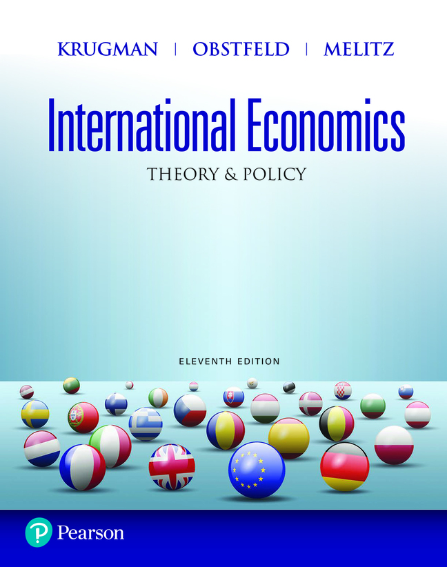 International Economics: Theory and Policy, 11th Edition