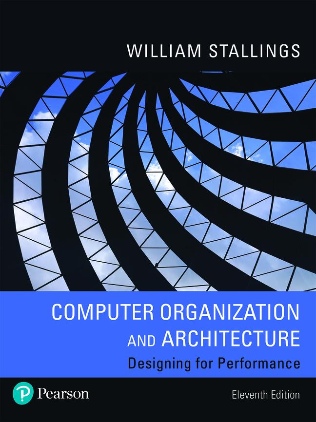 Computer Organization and Architecture, 11th Edition