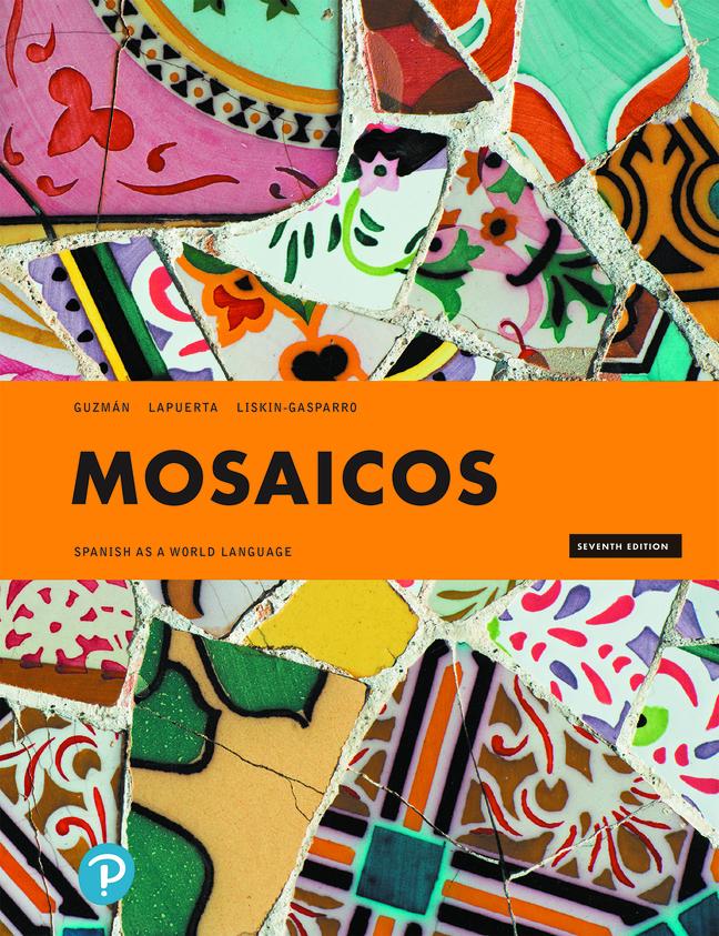 Mosaicos: Spanish as a World Language, 7th Edition