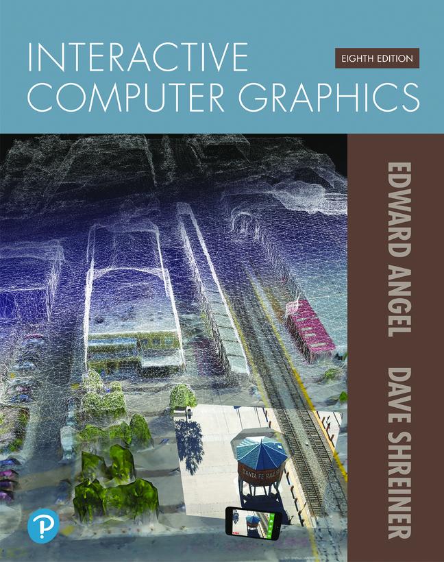 Interactive Computer Graphics, 8th Edition