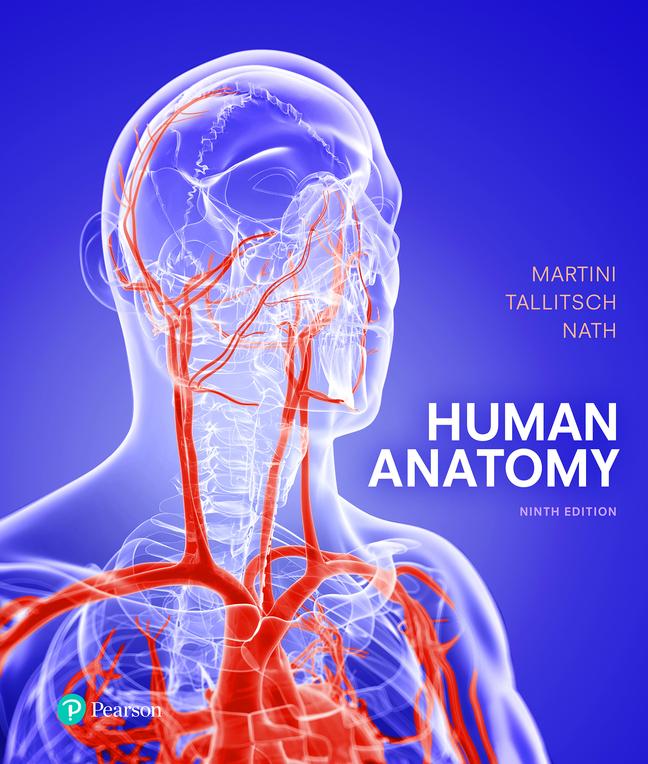 Human Anatomy, 9th Edition