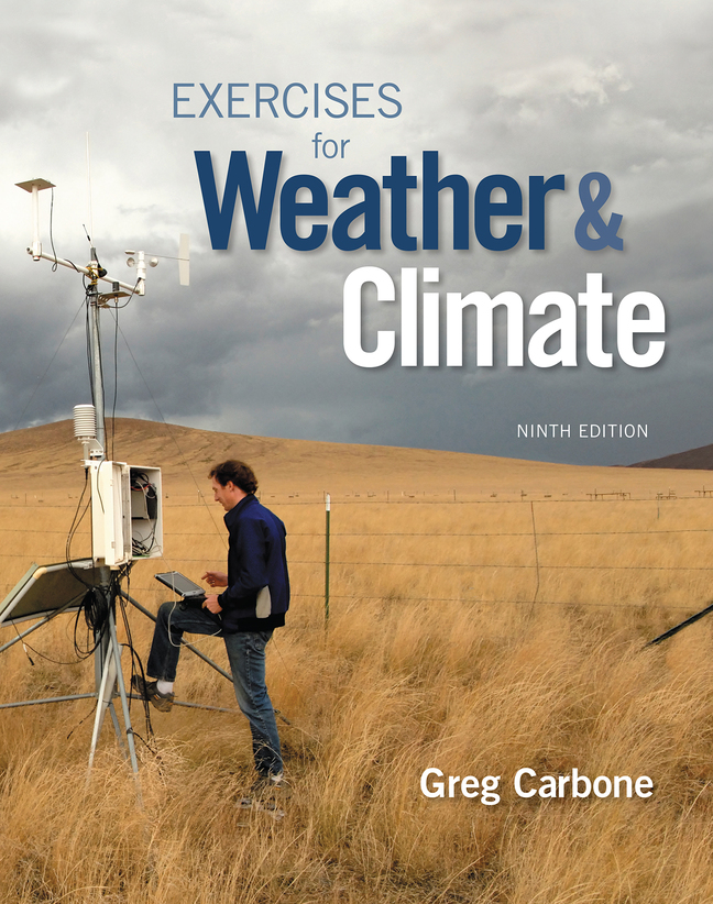 Exercises for Weather & Climate, 9th Edition