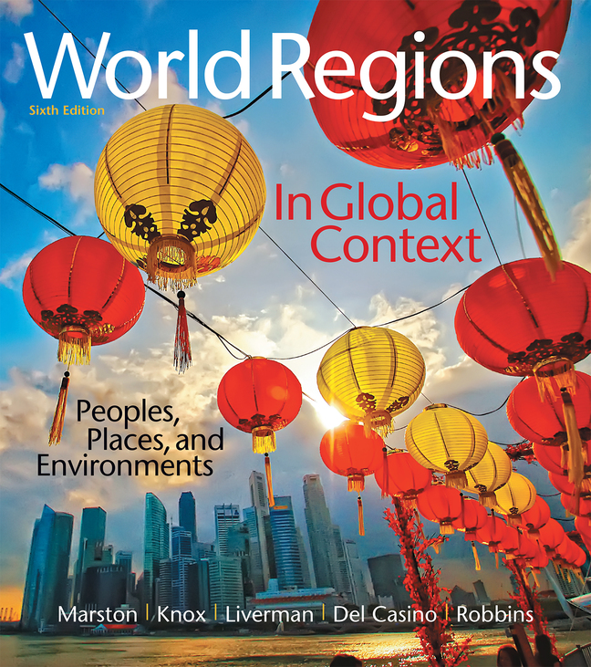 World Regions in Global Context: Peoples, Places, and Environments, 6th Edition