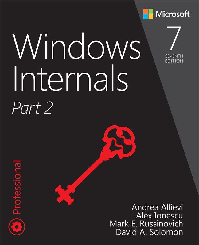 Windows Internals, Part 2, 7th Edition