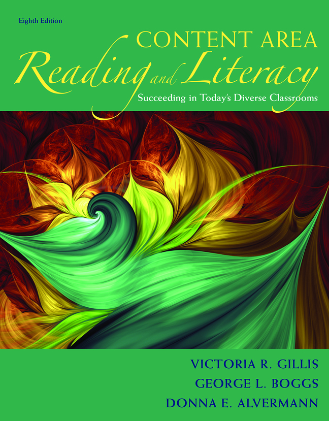 Content Area Reading and Literacy: Succeeding in Today's Diverse Classrooms, 8th Edition