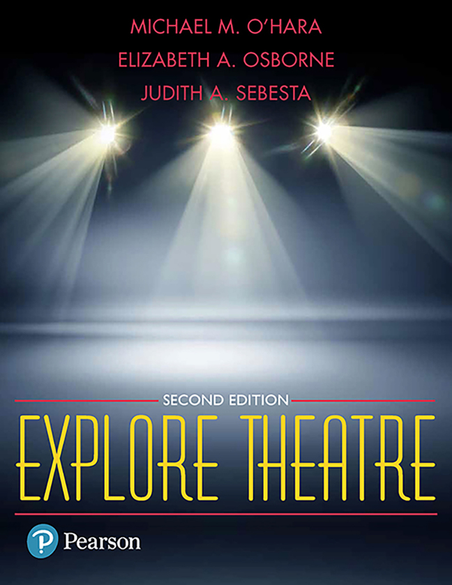 Explore Theatre: A Backstage Pass, 2nd Edition