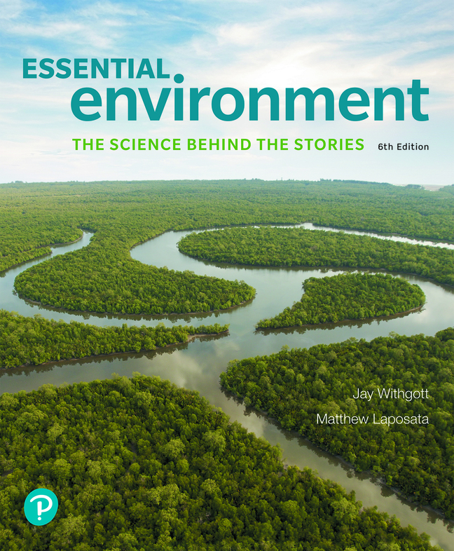 Essential Environment: The Science Behind the Stories, 6th Edition