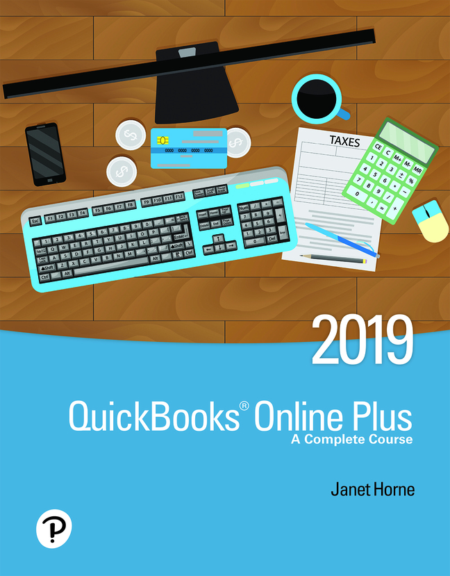 QuickBooks Online Plus: A Complete Course 2019, 3rd Edition