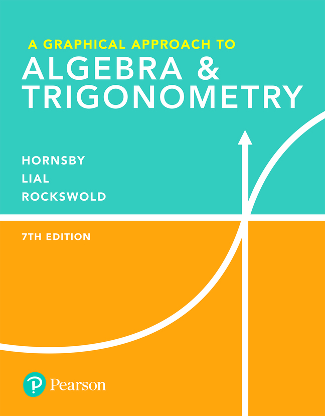 A Graphical Approach to Algebra & Trigonometry, 7th Edition