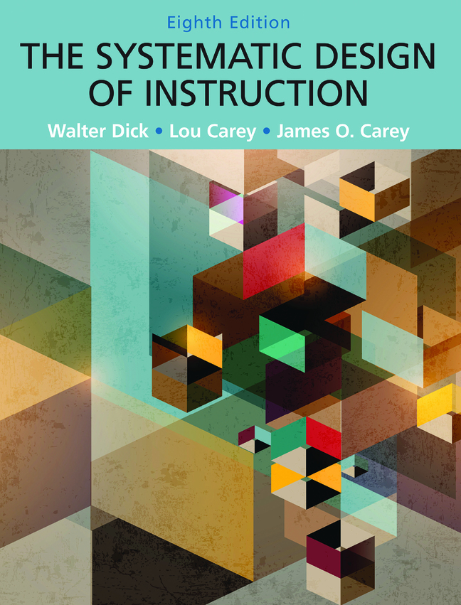 Systematic Design of Instruction, The, 8th Edition