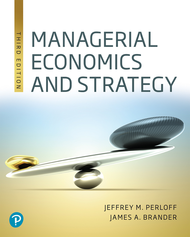 Managerial Economics and Strategy, 3rd Edition