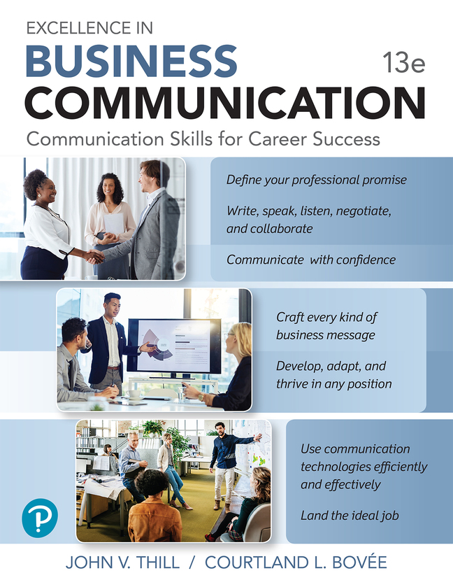 Excellence in Business Communication, 13th Edition