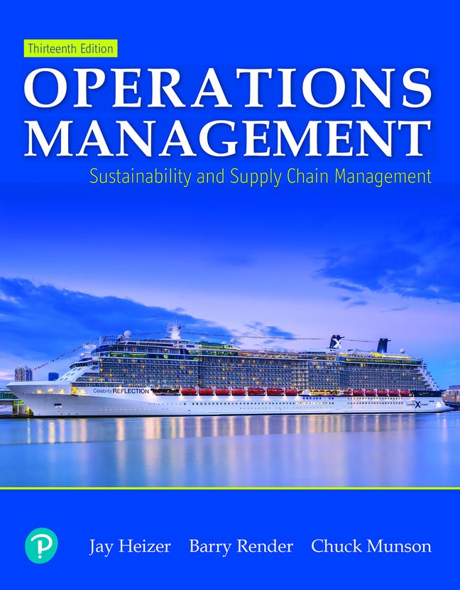 Operations Management: Sustainability and Supply Chain Management, 13th Edition
