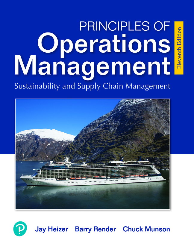 Principles of Operations Management: Sustainability and Supply Chain Management, 11th Edition