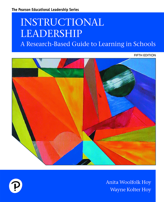 Instructional Leadership: A Research-Based Guide to Learning in Schools, 5th Edition