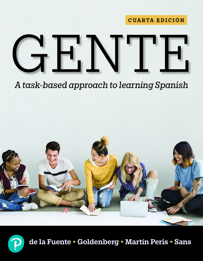 Gente: A task-based approach to learning Spanish, 4th Edition