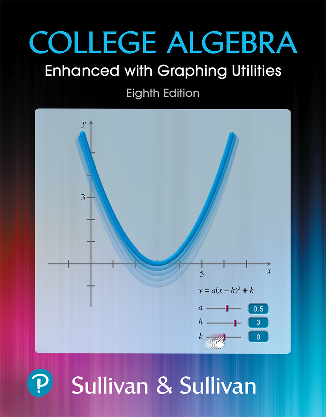 College Algebra Enhanced with Graphing Utilities, 8th Edition