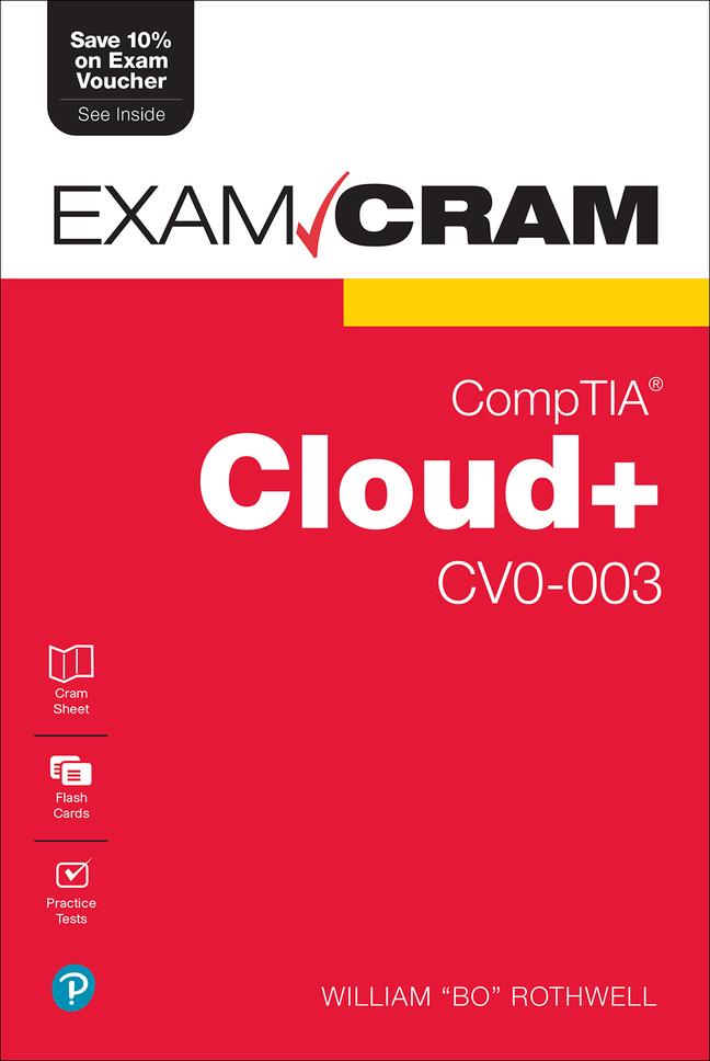 Rothwell-CompTIA Cloud+ CV0-003 Exam Cram,1/e