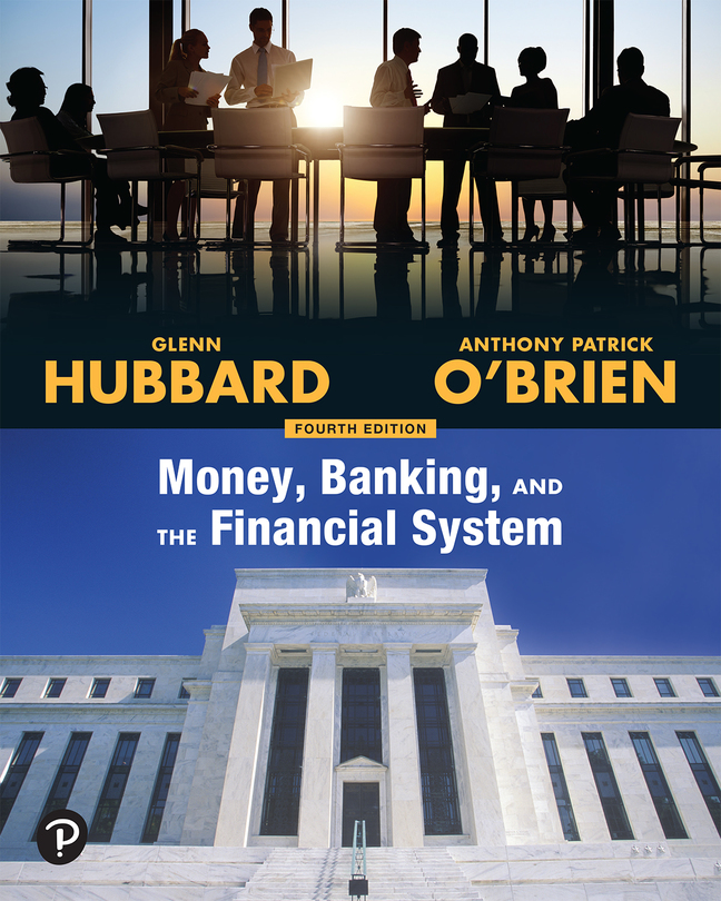 Money, Banking, and the Financial System, 4th Edition