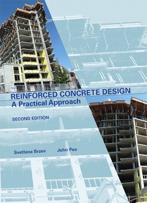 Brzev Pao Reinforced Concrete Design A Practical Approach Pearson