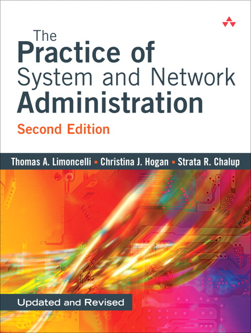limoncelli  hogan  u0026 chalup  practice of system and network